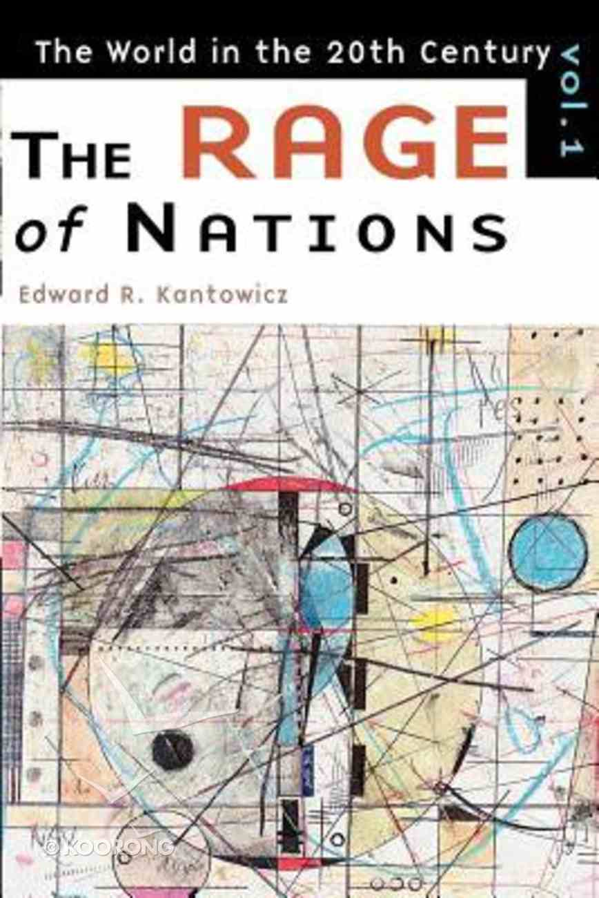 World in the 20Th Century #01: The Rage of Nations Paperback