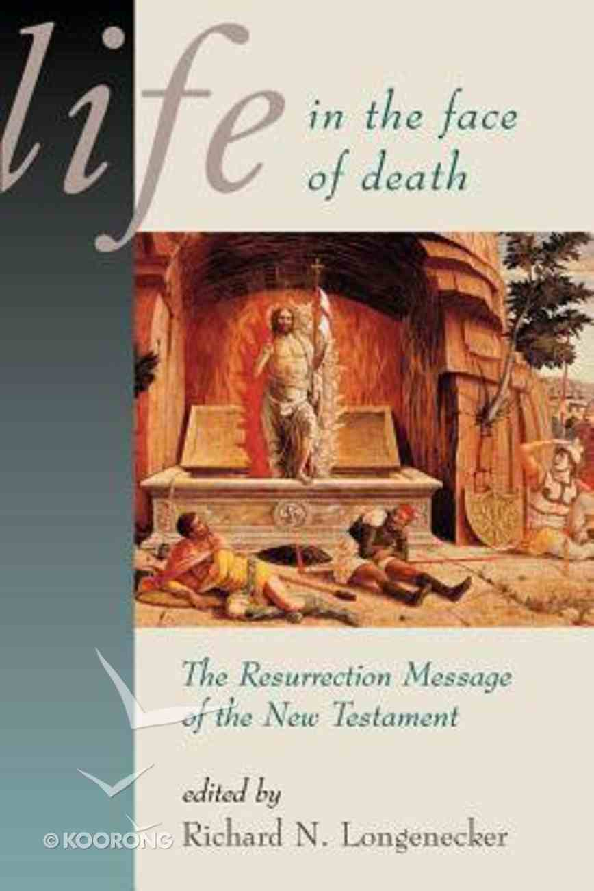 Life in the Face of Death (Mcmaster New Testament Study Series) Paperback