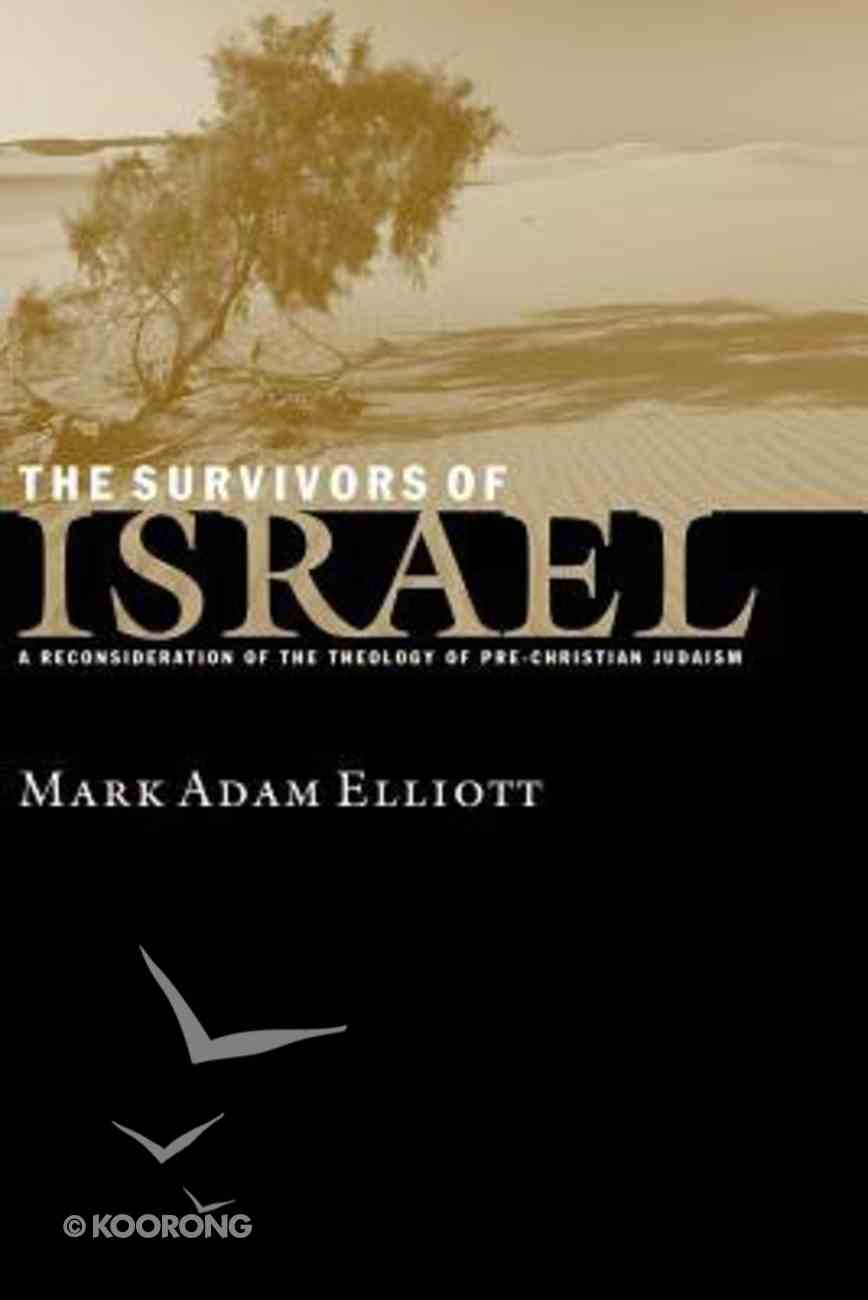 The Survivors of Israel Paperback