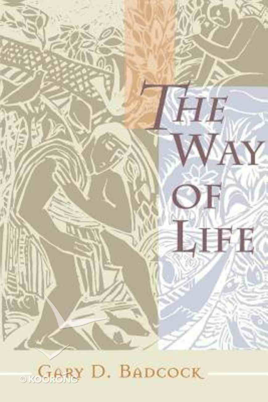 The Way of Life Paperback