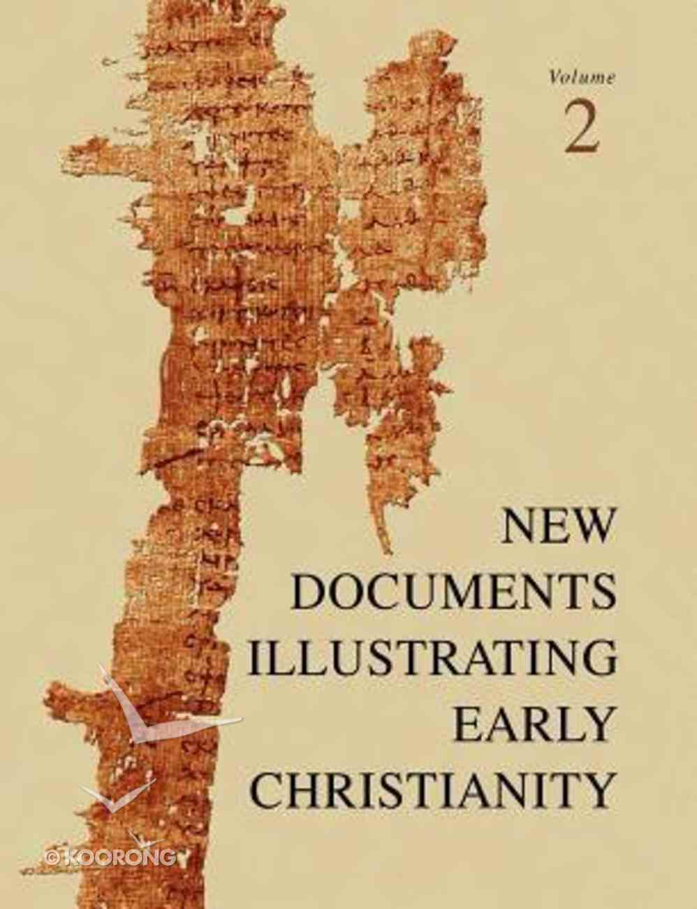 A Review of the Greek Inscriptions and Papyri Published in 1977 (#02 in New Documents Illustrating Early Christianity Series) Paperback