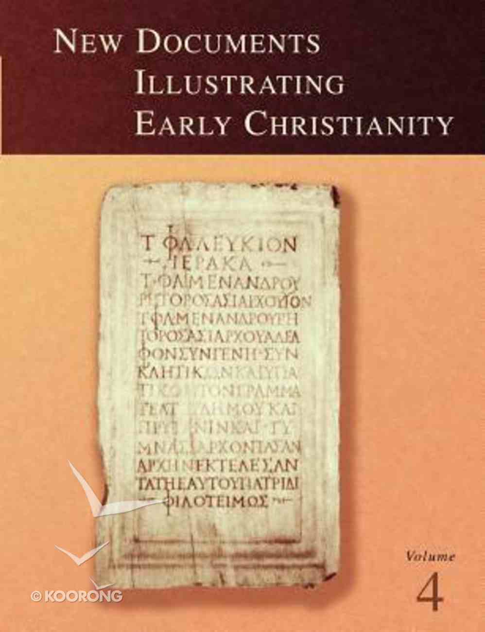 A Review of the Greek Inscriptions and Papyri Published in 1979 (#04 in New Documents Illustrating Early Christianity Series) Paperback