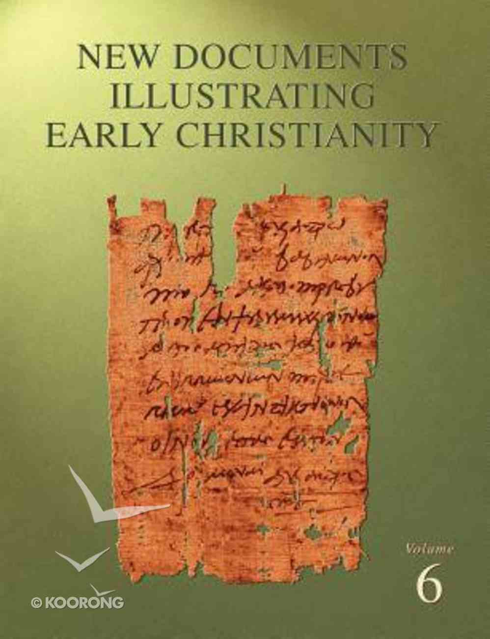 A Review of the Greek Inscriptions and Papyri Published in 1980-81 (#06 in New Documents Illustrating Early Christianity Series) Paperback