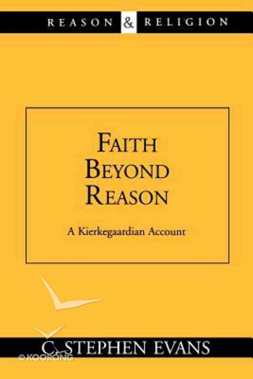 Faith Beyond Reason Paperback