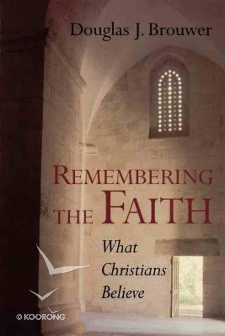 Remembering the Faith: Paperback