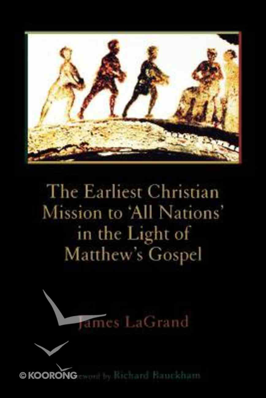Earliest Christian Mission to All Nations Paperback