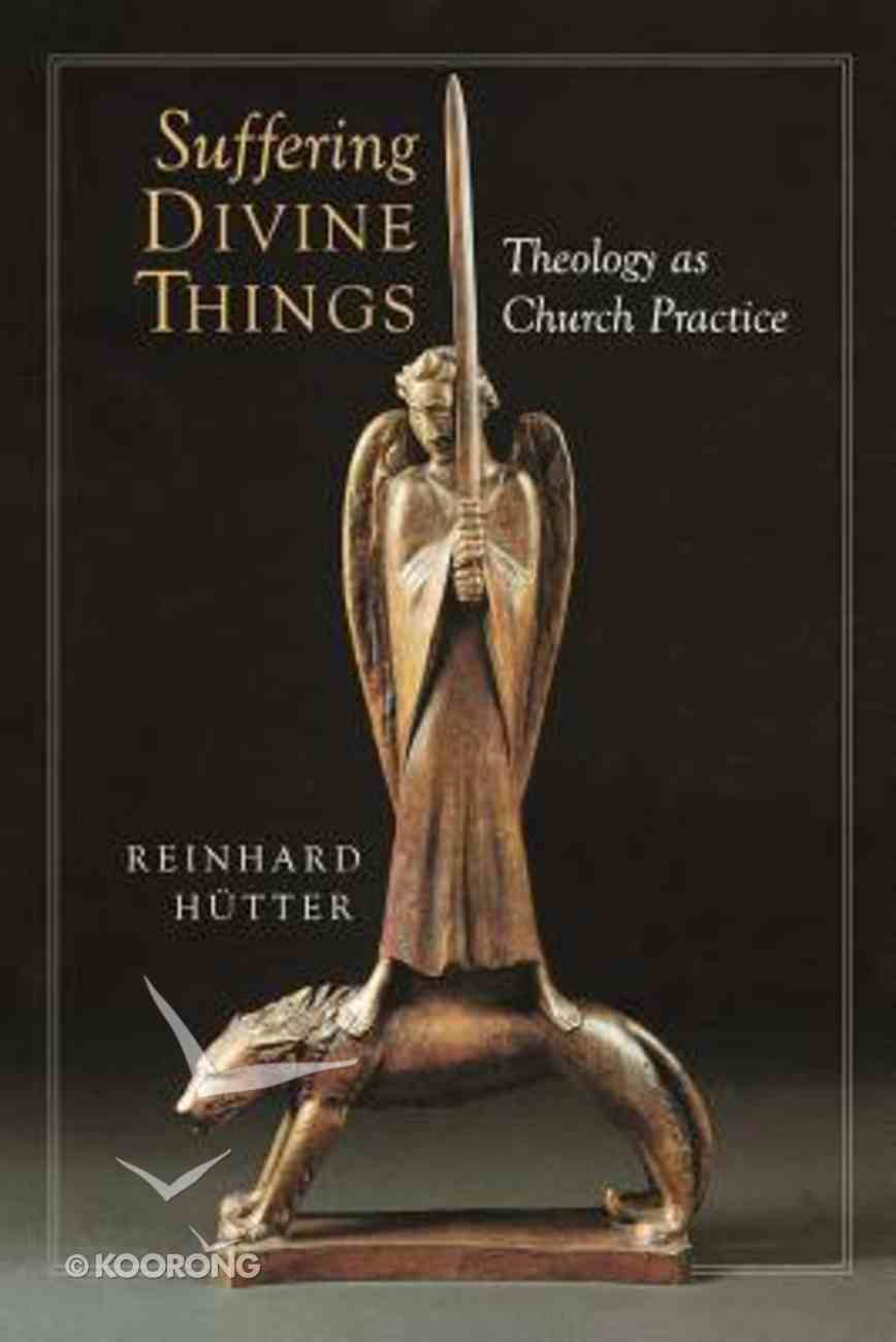 Suffering Divine Things Paperback