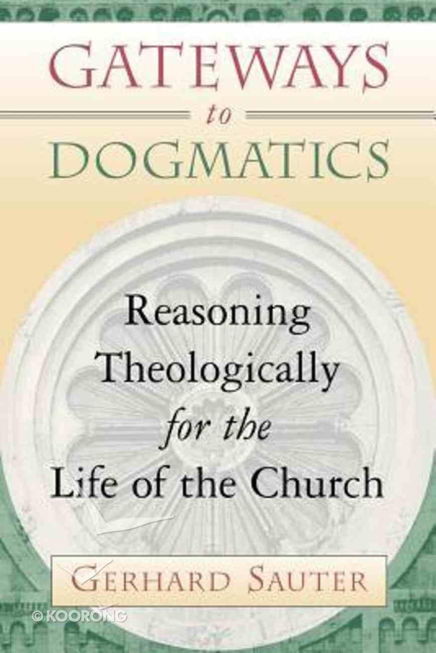 Gateways to Dogmatics Paperback