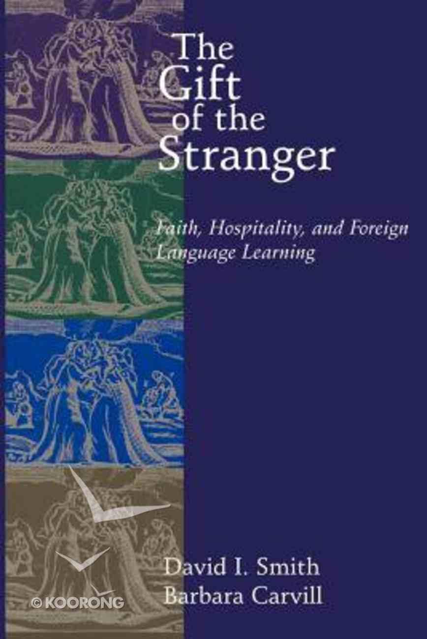 Gift of the Stranger Paperback