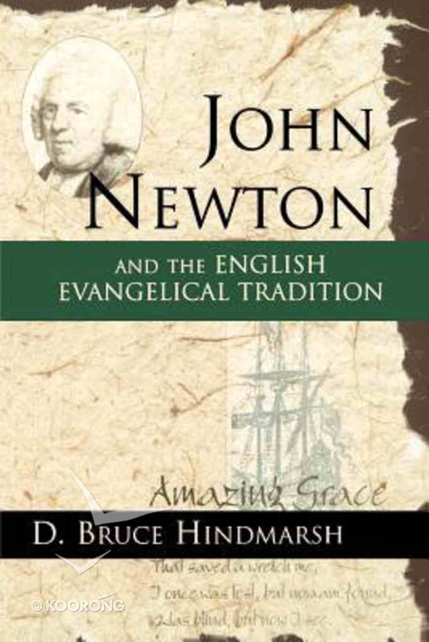 John Newton & the English Evangelical Tradition Paperback