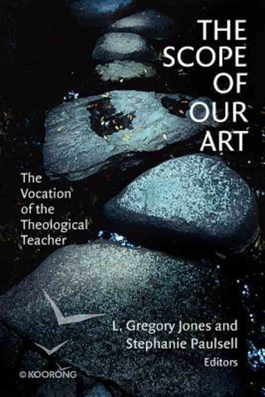 The Scope of Our Art Paperback