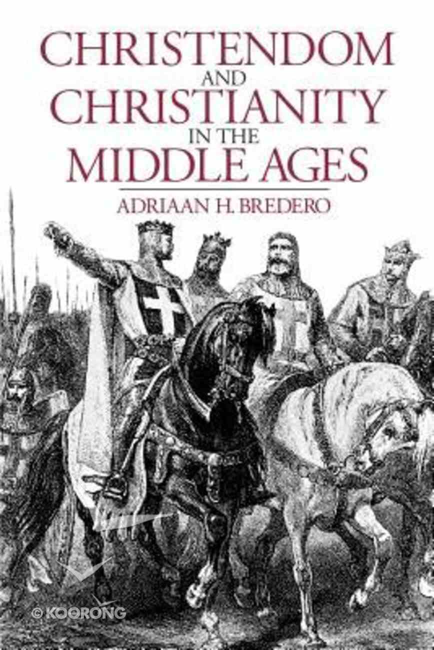 Christendom & Christianity in the Middle Ages Paperback
