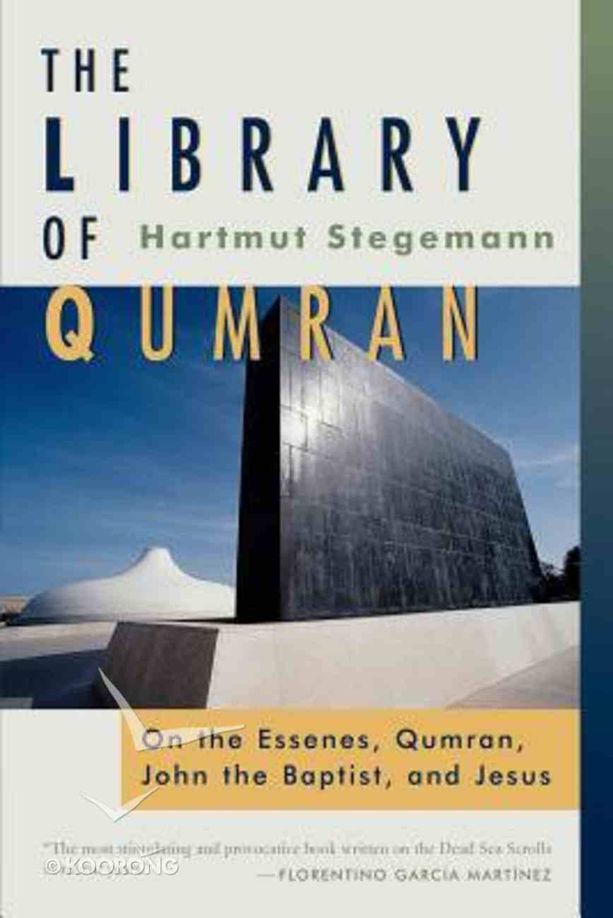 The Library of Qumran Paperback
