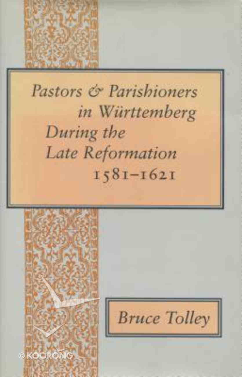 Pastors and Parishioners in Wurtemberg Hardback