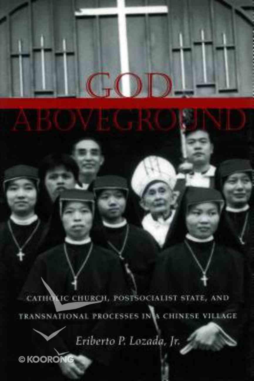 God Aboveground Hardback