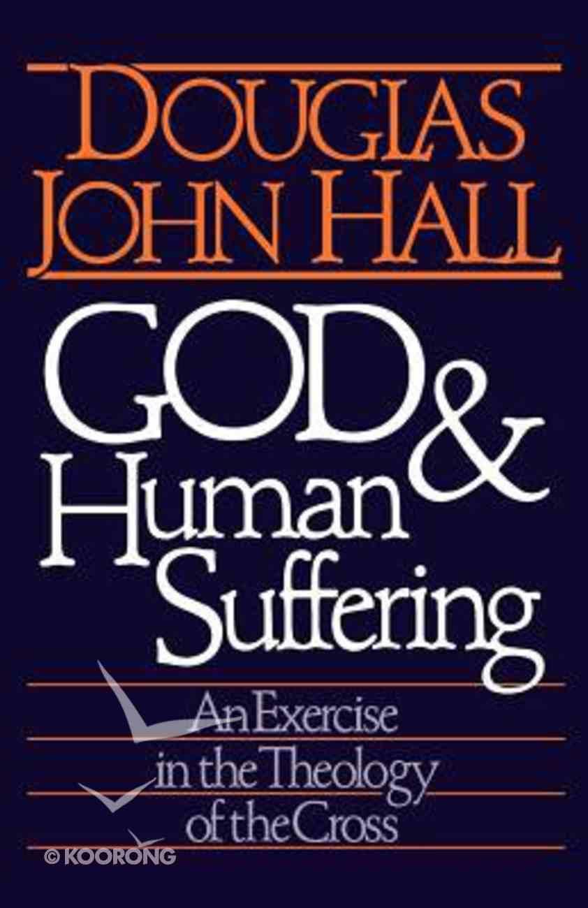 God & Human Suffering Paperback