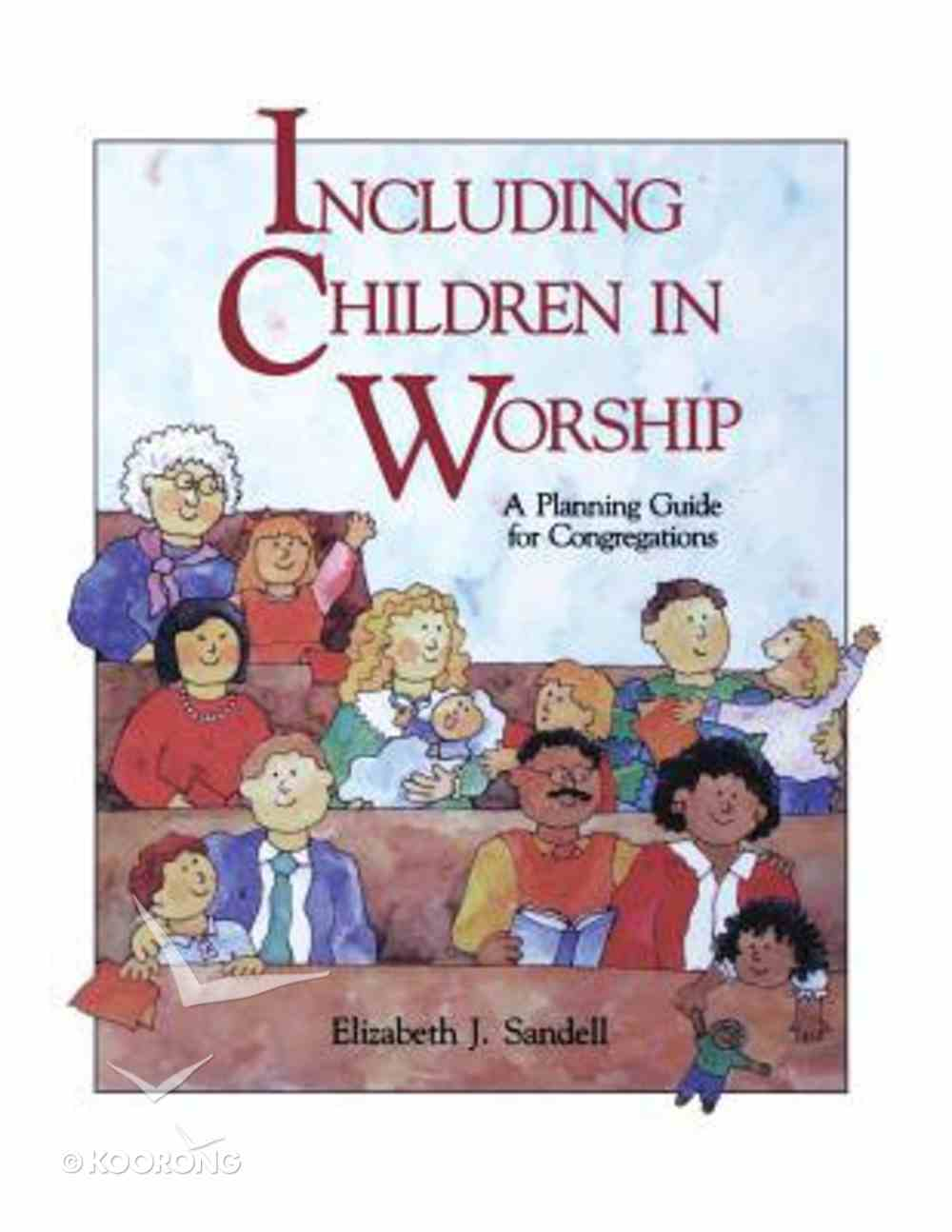 Including Children in Worship Paperback