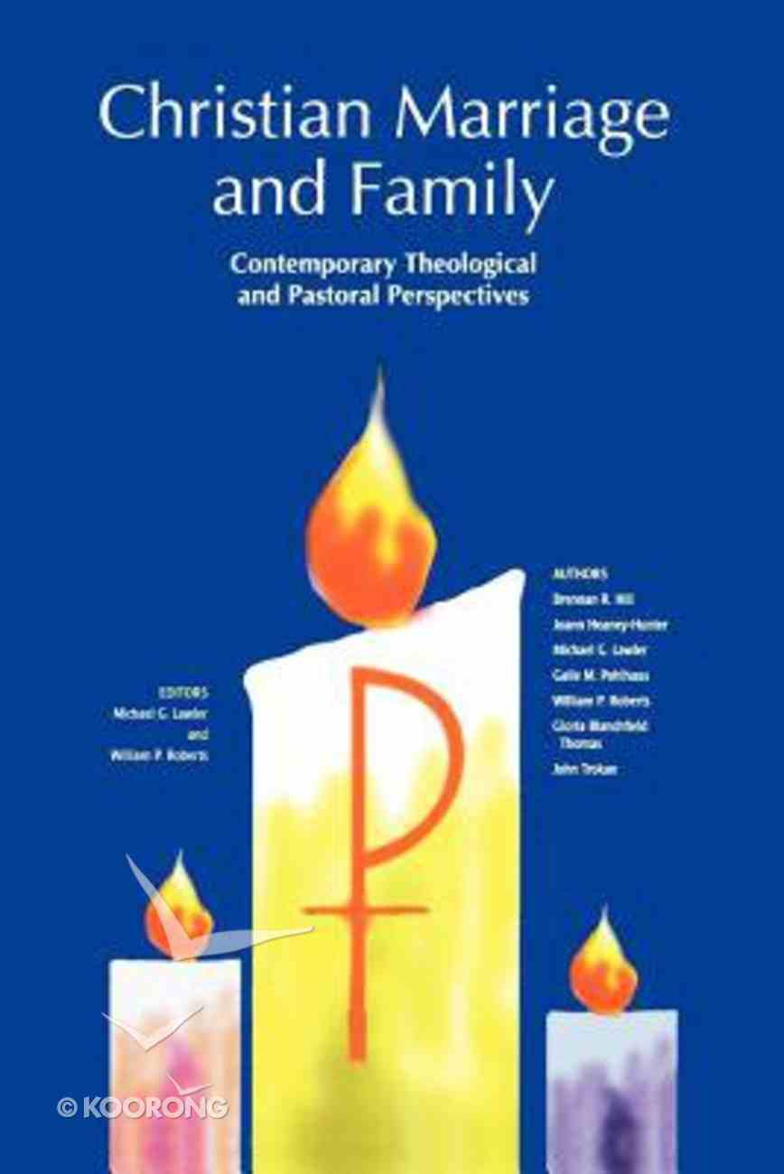 Christian Marriage and Family Paperback