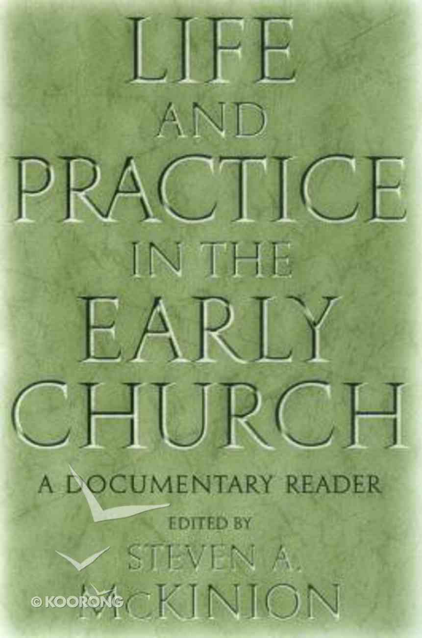 Life and Practice in the Early Church Paperback