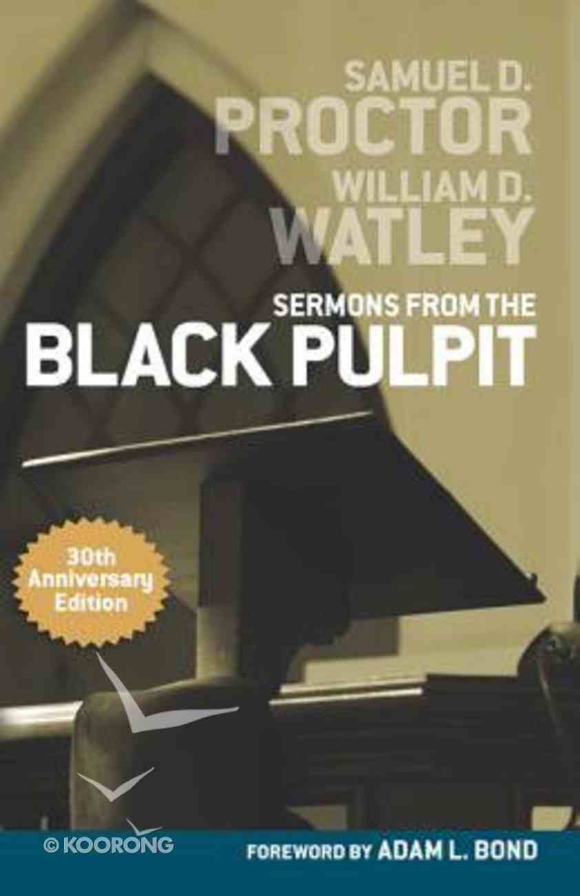 Sermons From the Black Pulpit Paperback