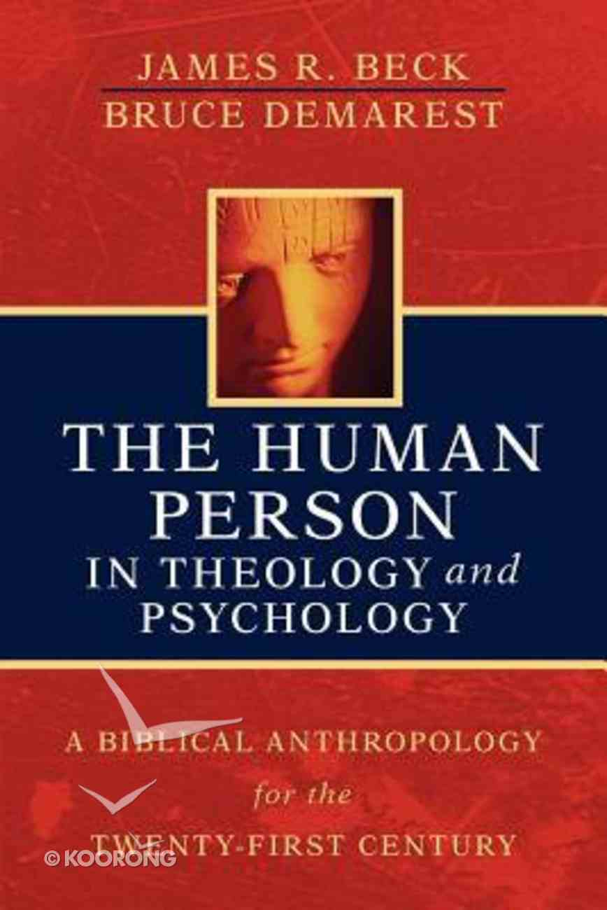 The Human Person in Theology and Psychology Paperback