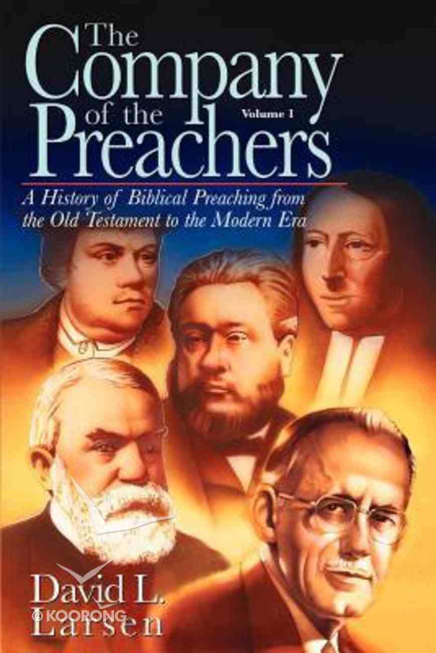The Company of the Preachers (Vol 1) Paperback