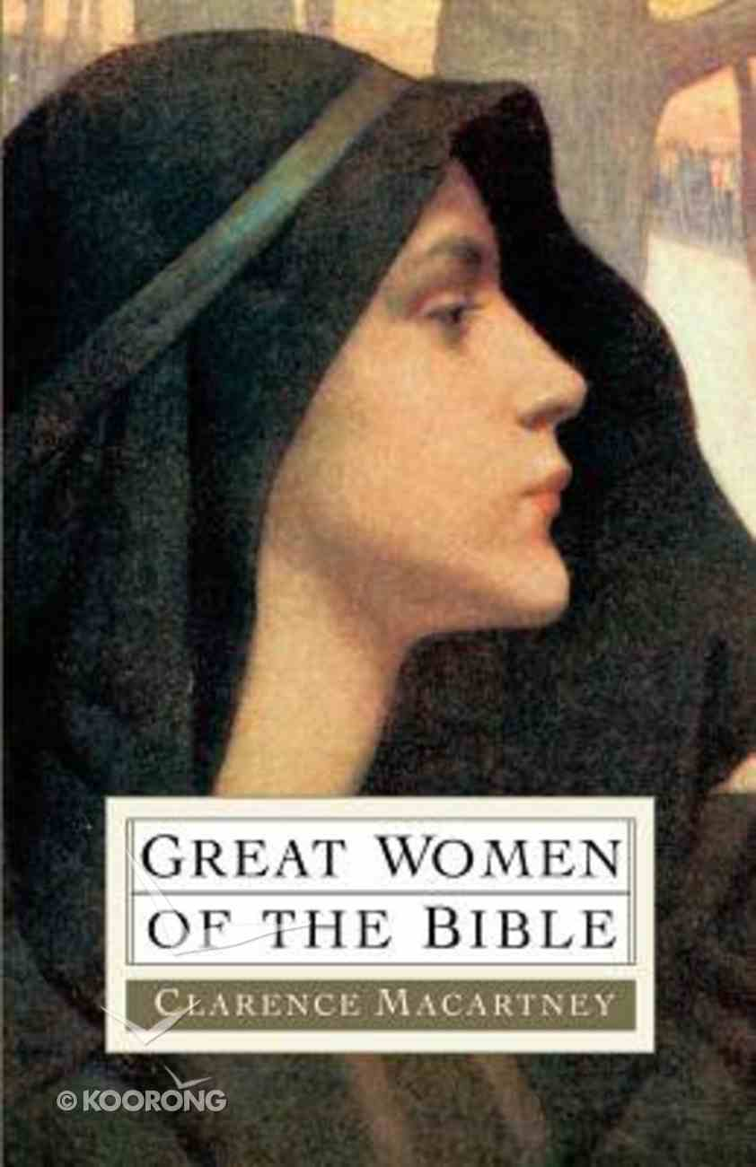 Great Women of the Bible Paperback