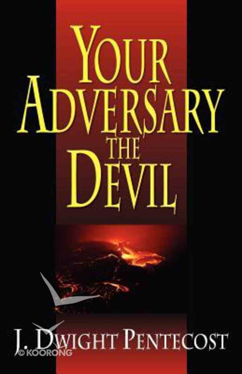 Your Adversary the Devil Paperback