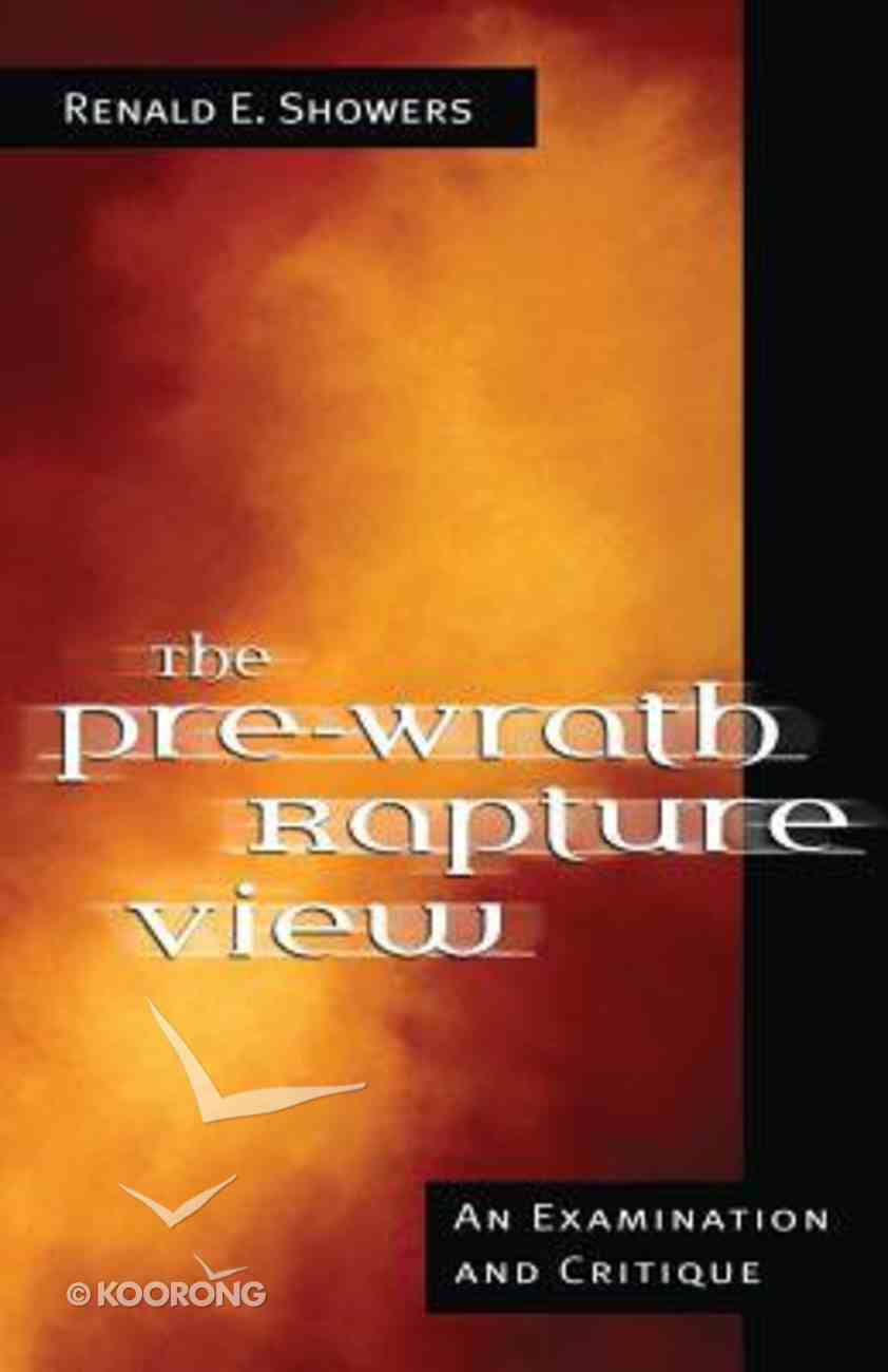The Pre-Wrath Rapture View Paperback