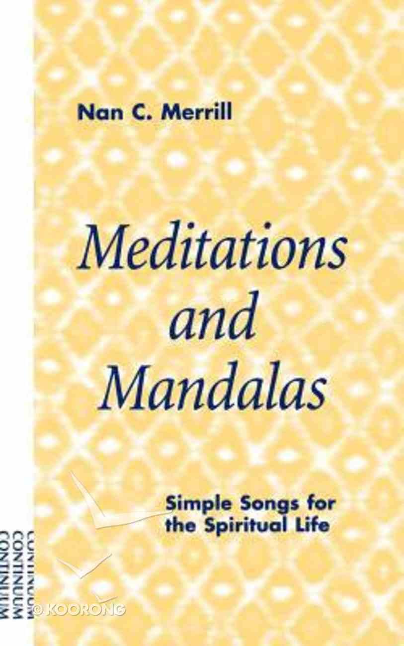 Meditations and Mandalas Paperback