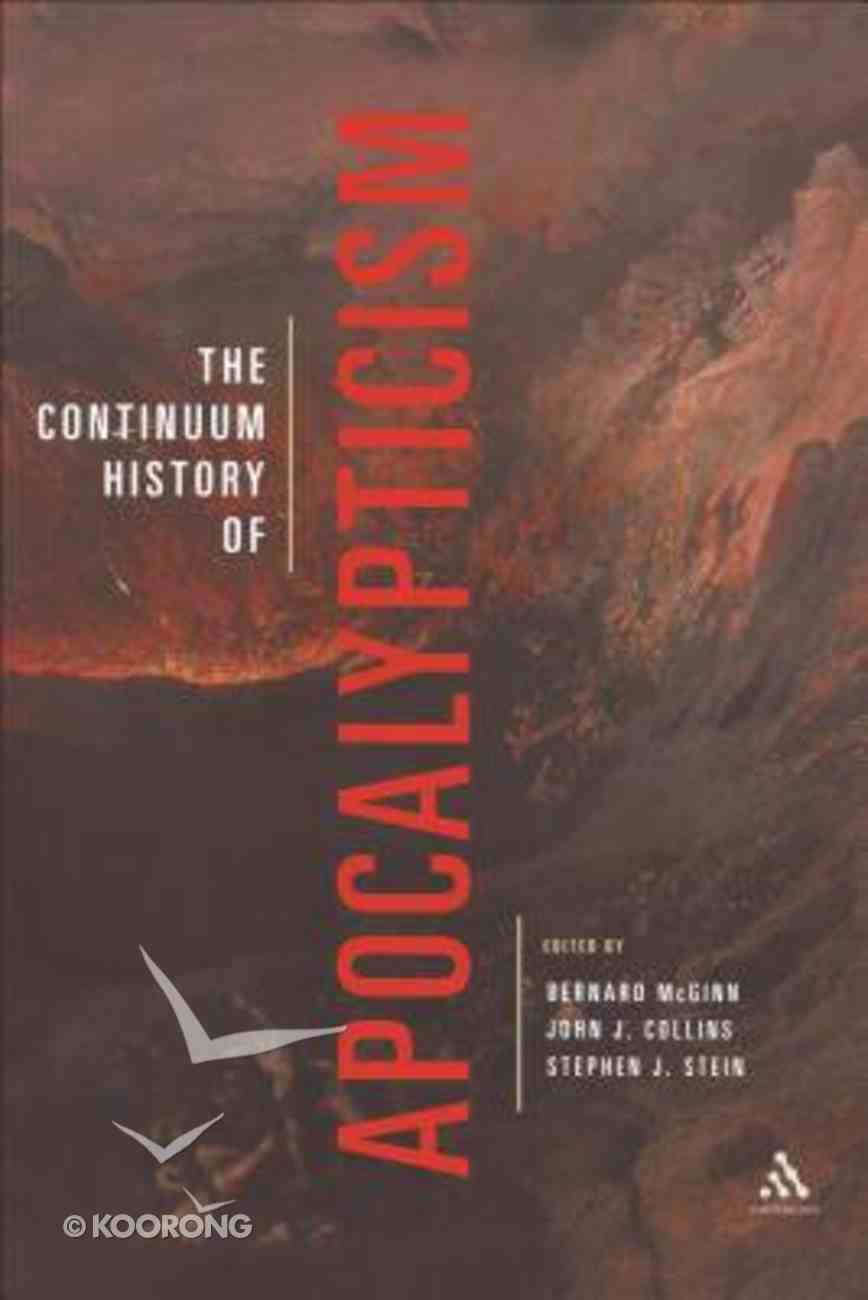 The Continuum History of Apocalypticism Hardback