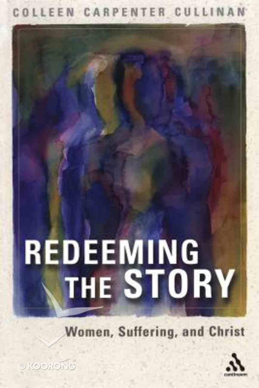 Redeeming the Story: Women, Suffering, and Christ Paperback