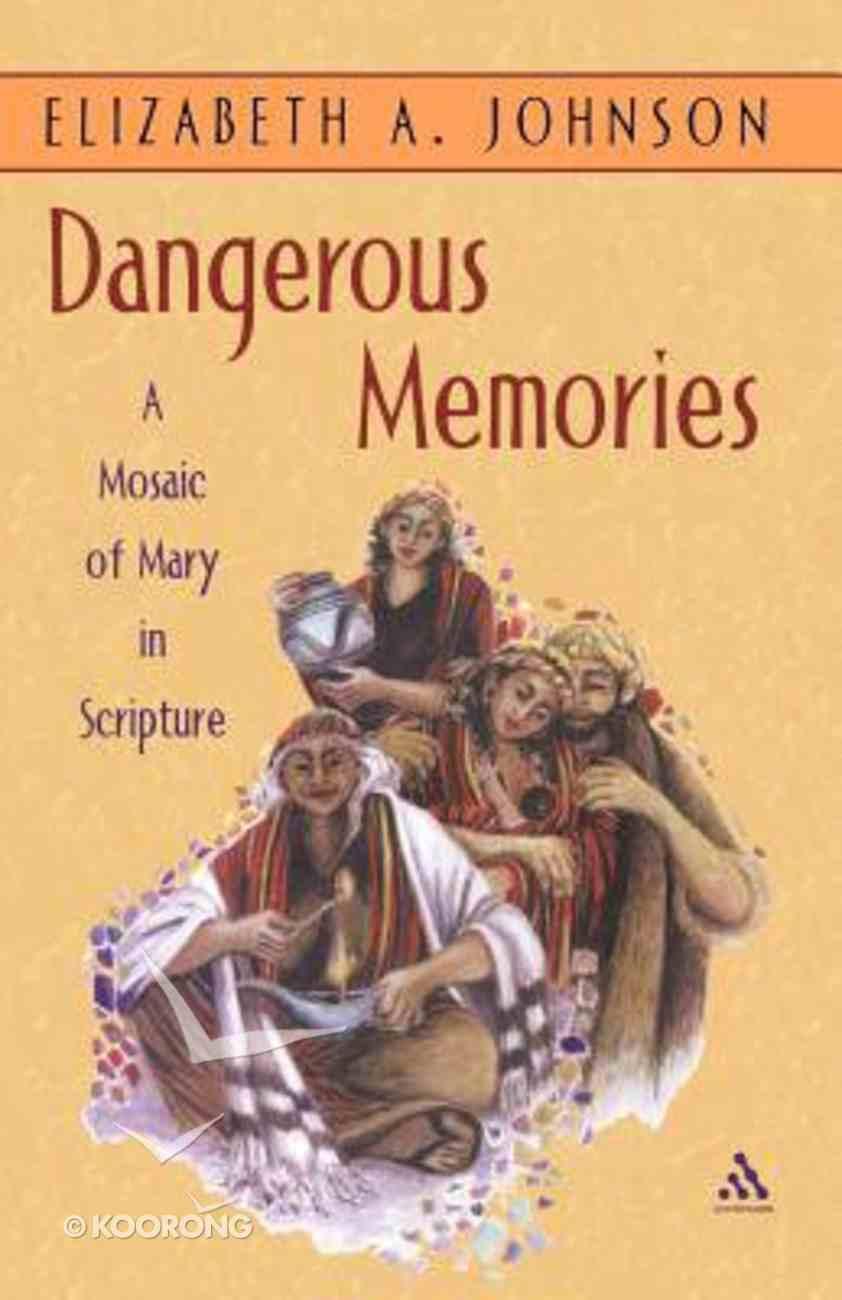 Dangerous Memories Paperback