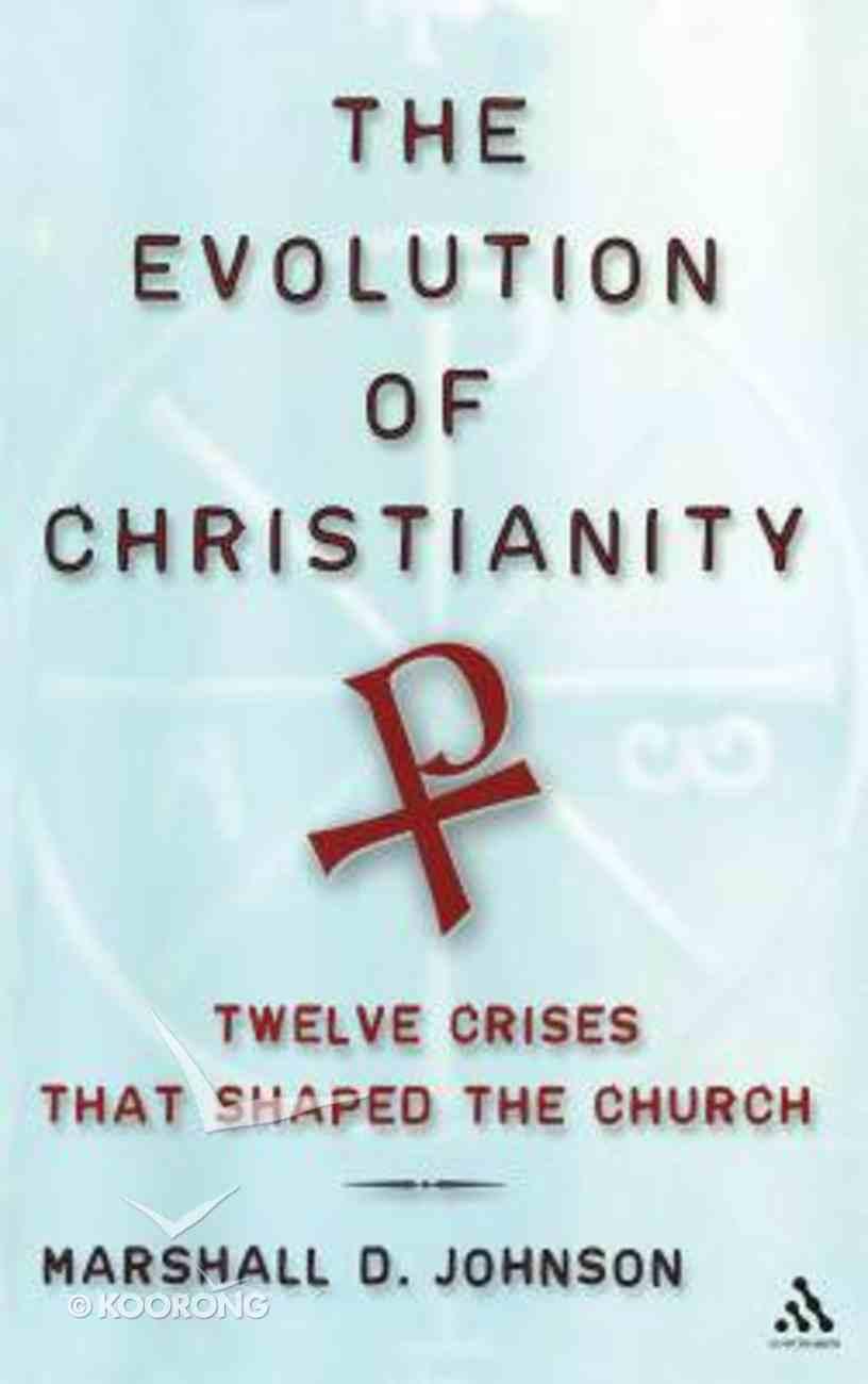 The Evolution of Christianity Hardback