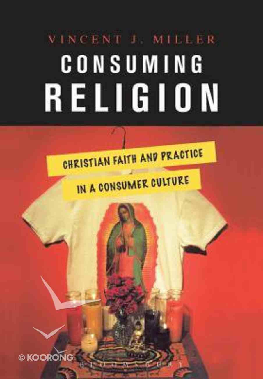Consuming Religion Paperback