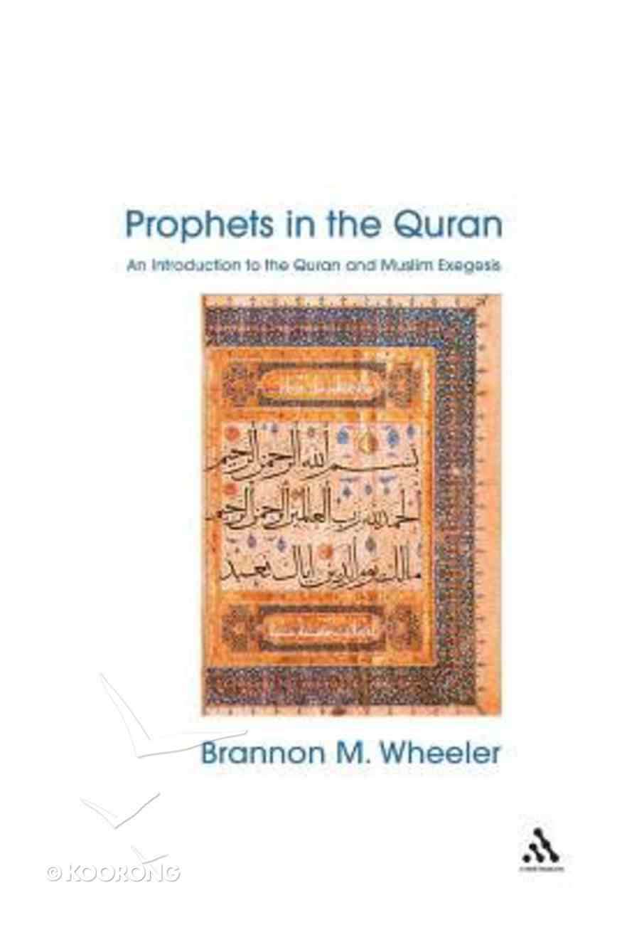 Prophets in the Quran Paperback