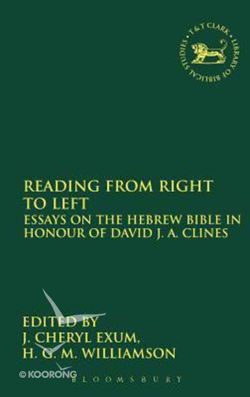 Reading From Right to Left (Journal For The Study Of The Old Testament Supplement Series) Hardback