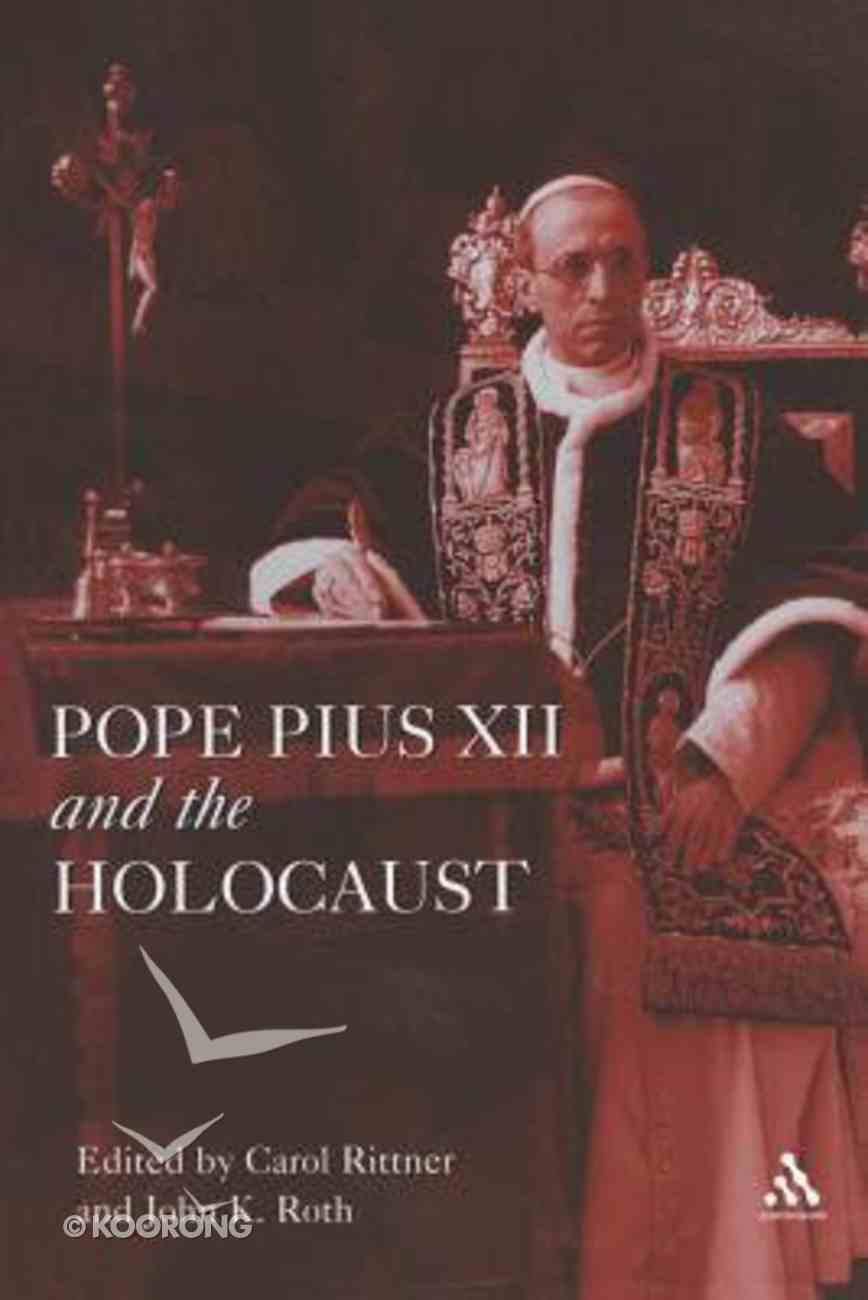 Pope Pius Xii and the Holocaust Paperback