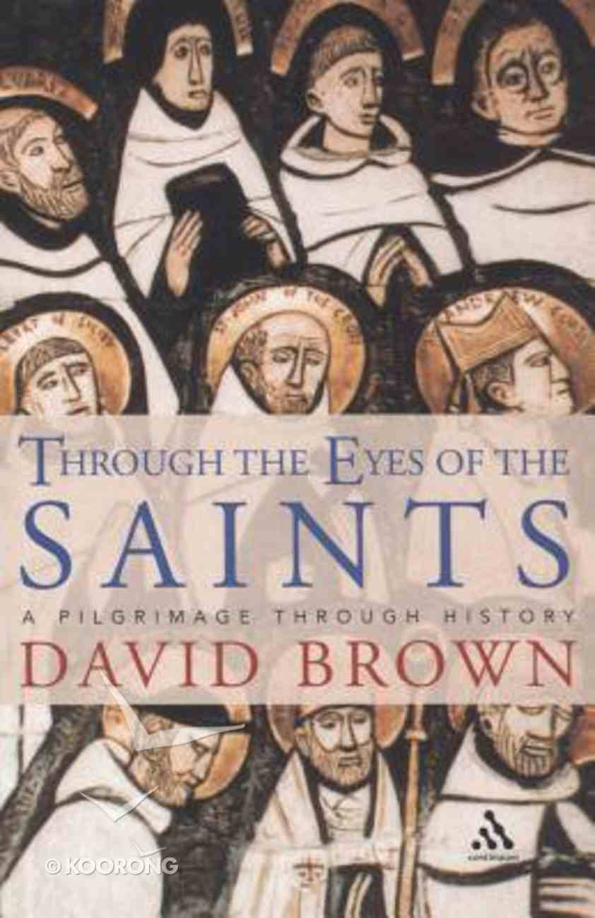 Through the Eyes of the Saints Paperback