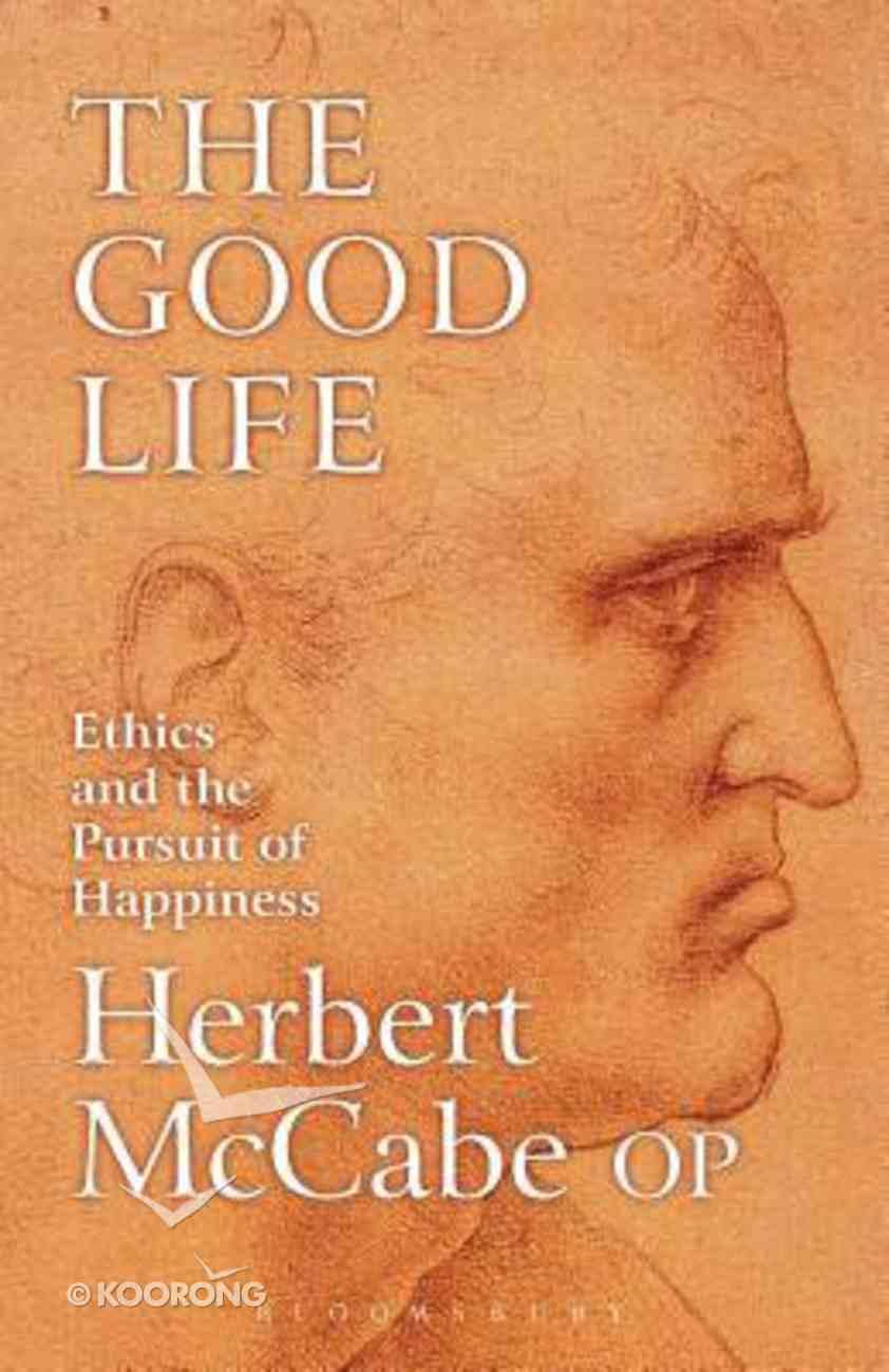 The Good Life Hardback