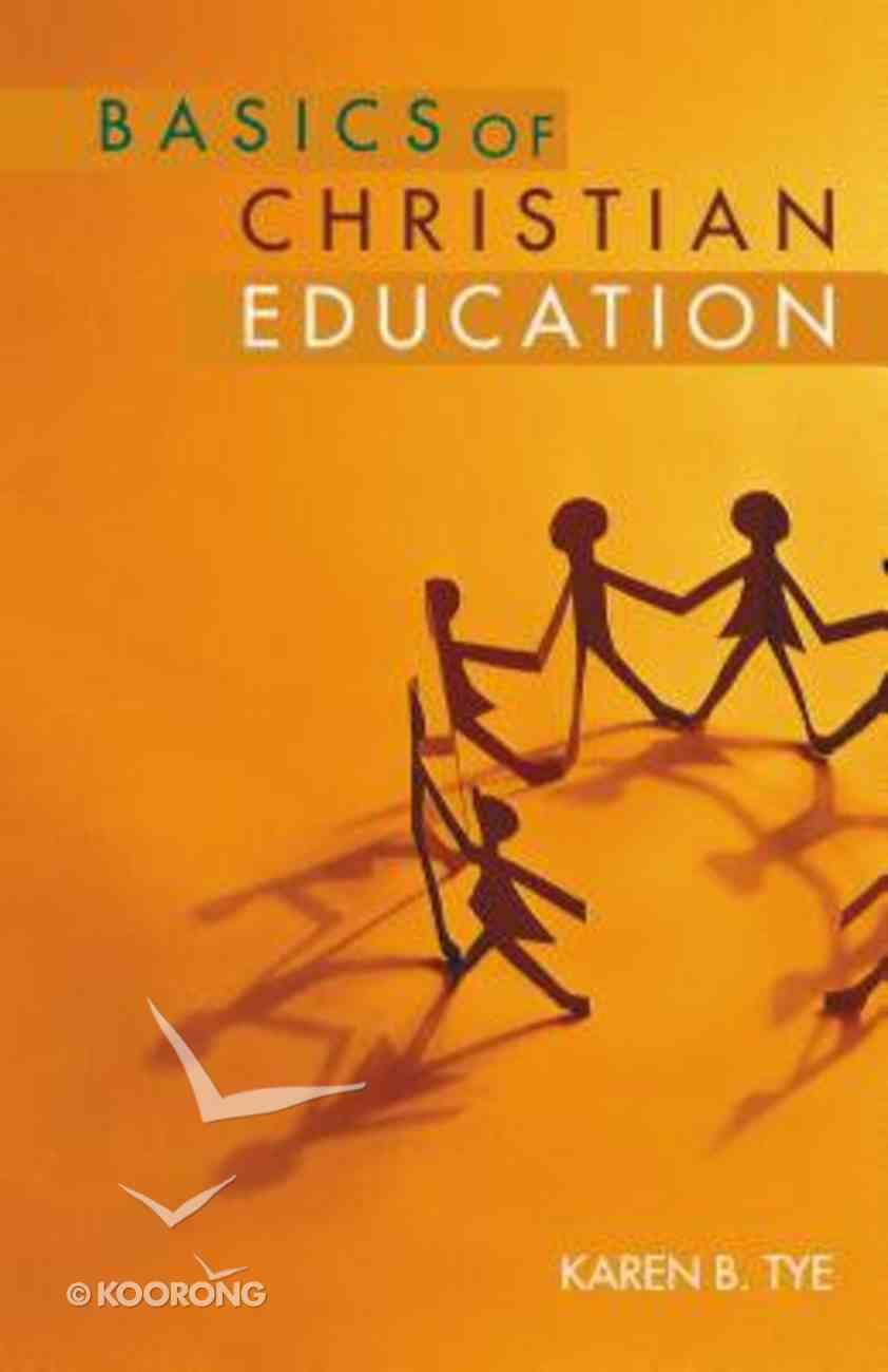 Basics of Christian Education Paperback