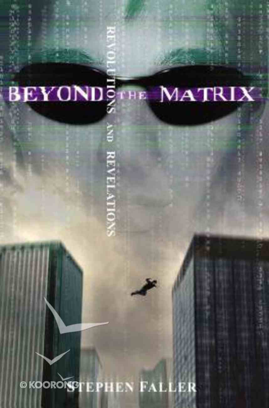 Beyond the Matrix Paperback