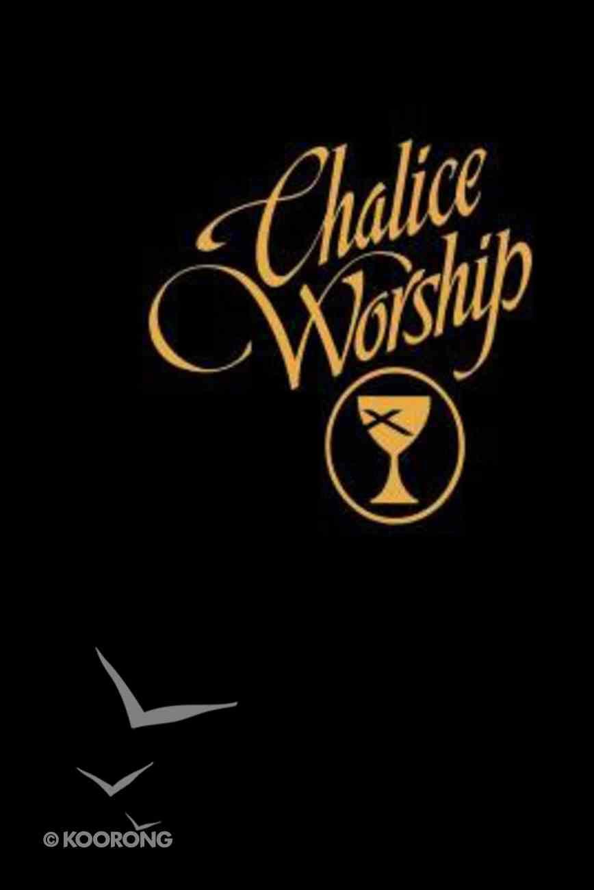Chalice Worship Hardback