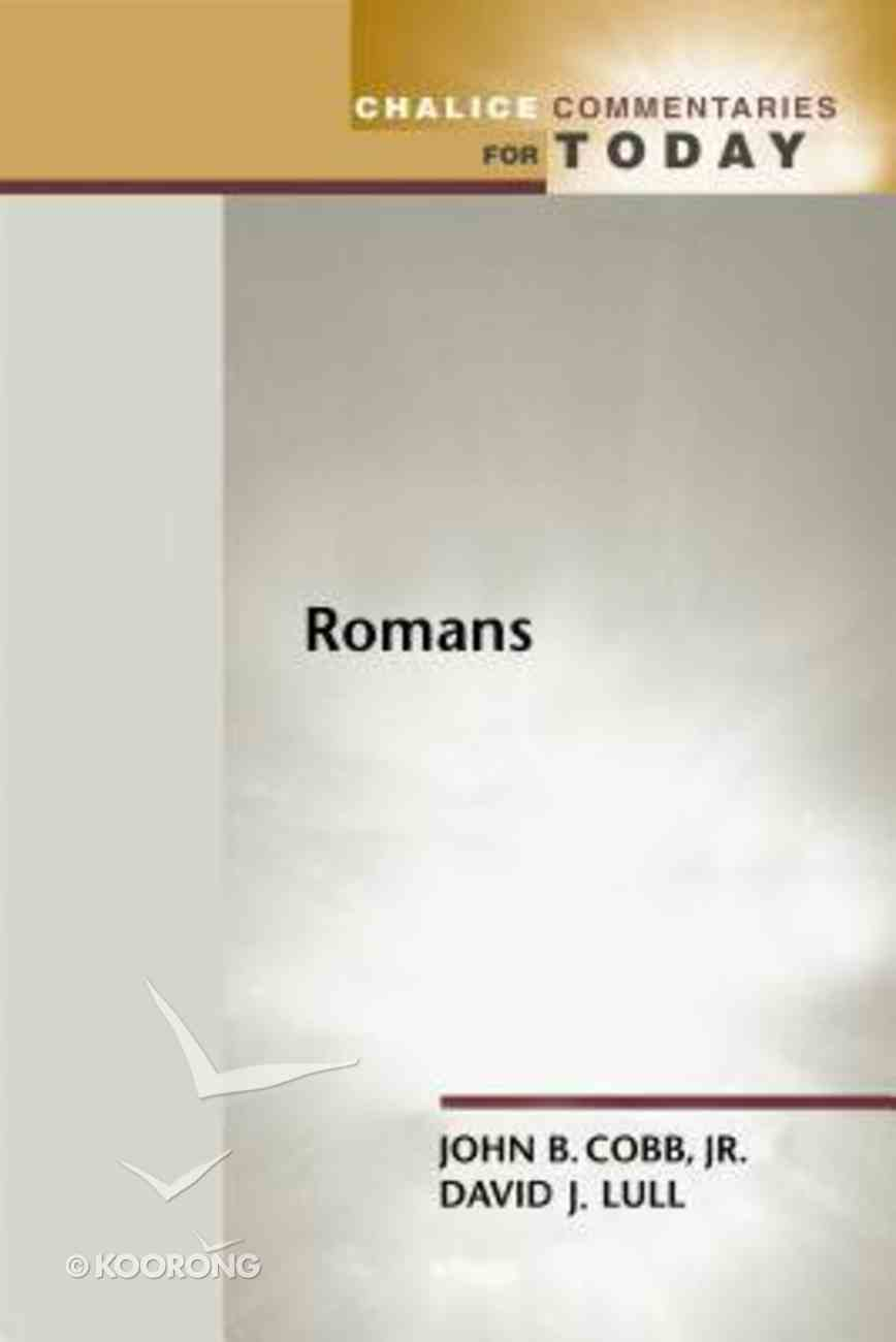Chalice: Romans (Chalice Commentaries For Today Series) Paperback