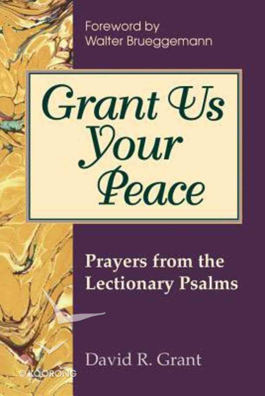 Grant Us Your Peace Paperback