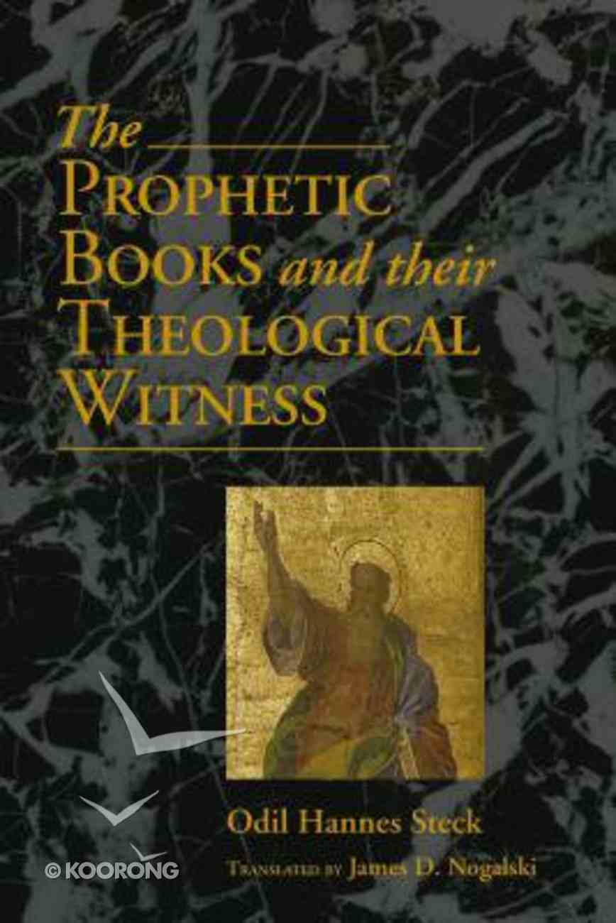 The Prophetic Books & Their Theological Witness Paperback