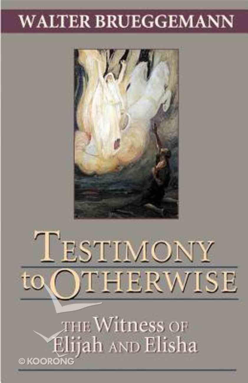 Testimony to Otherwise Paperback
