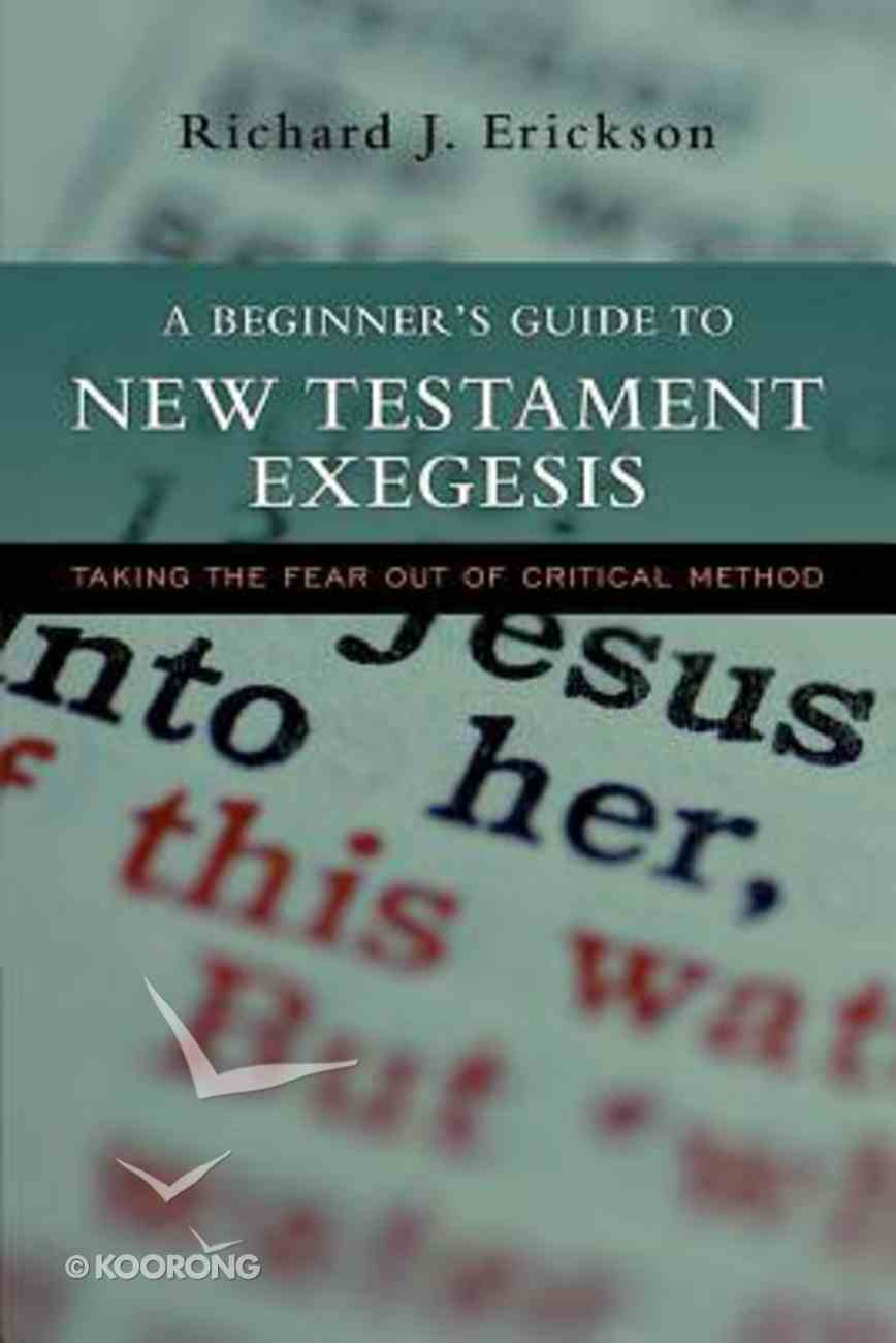 A Beginner's Guide to New Testament Exegesis Paperback