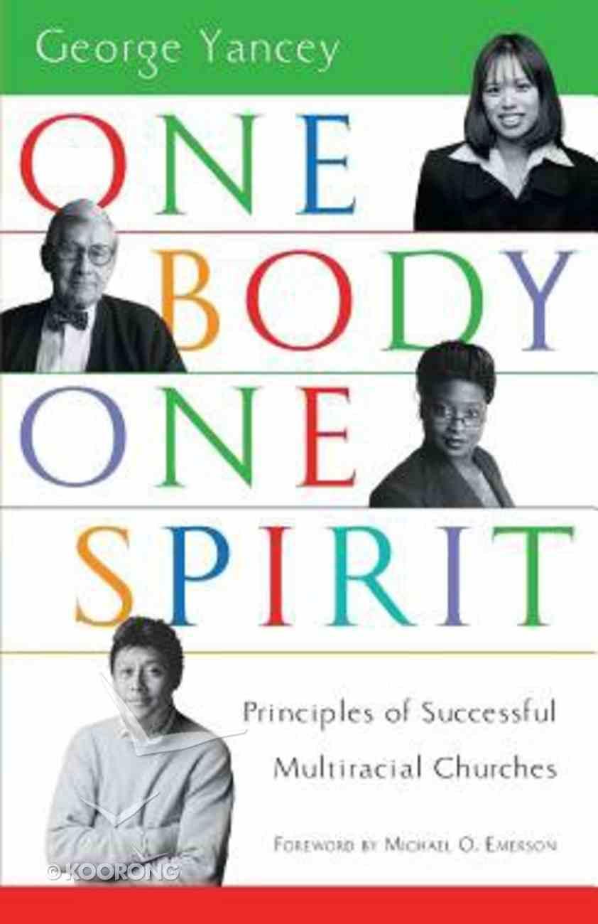 One Body, One Spirit Paperback