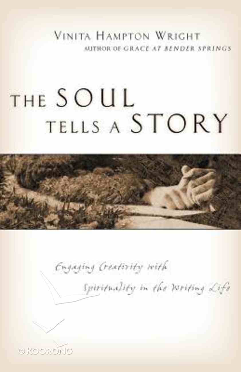 The Soul Tells a Story Paperback